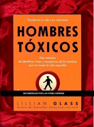 Hombres tóxicos Lillian Glass