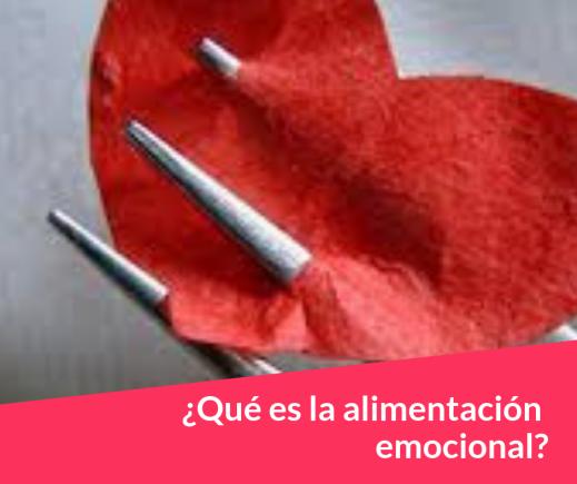 ¿Qué es la alimentación emocional_